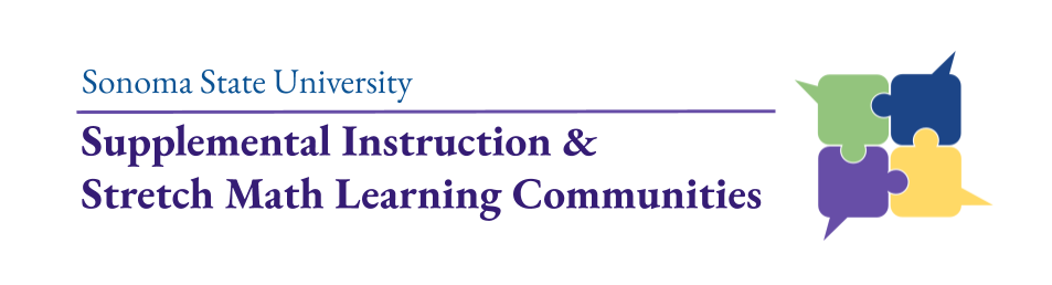 Logo says Sonoma State University Supplemental Instruction and Stretch Math Learning Communities. There is an image of four interlocking puzzle pieces.